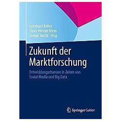 Zukunft der Marktforschung - Buch