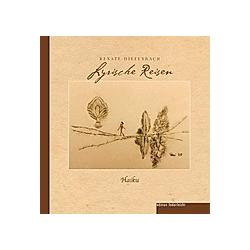 Lyrische Reisen. Renate Diefenbach  - Buch