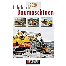 Jahrbuch Baumaschinen 2020 - Buch