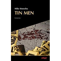 Tin Men. Mike Knowles  - Buch