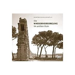 Die Wasserversorgung im antiken Rom - Buch