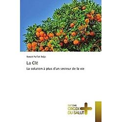 La Clé. Benoit Parfait Bidjo  - Buch