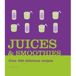 Juices and Smoothies: eBook von