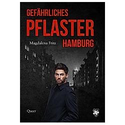 Gefährliches Pflaster Hamburg. Magdalena Fritz  - Buch