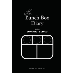 My Lunch Box Diary for the LunchBots Cinco als Taschenbuch von Sylina Lunches