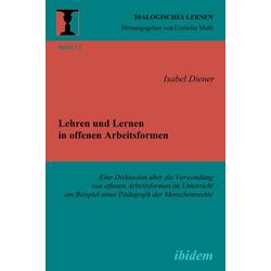 Lehren und Lernen in offenen Arbeitsformen