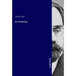 Der Heidekönig als Buch von Max Geissler