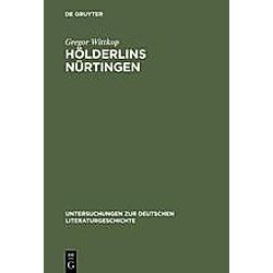 Hölderlins Nürtingen. Gregor Wittkop  - Buch