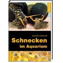 Schnecken im Aquarium als Buch von Alexandra Behrendt