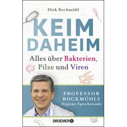 Keim daheim als Buch von Dirk Bockmühl