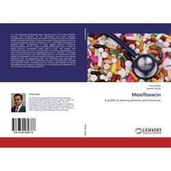 Moxifloxacin als Buch von Chirag Modi/ Shailesh Mody