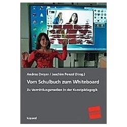 Vom Schulbuch zum Whiteboard - Buch