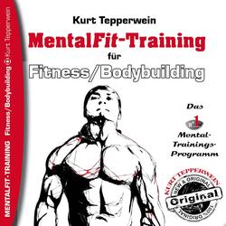 Mental-Fit-Training für Fitness und Bodybuilding als Hörbuch Download von