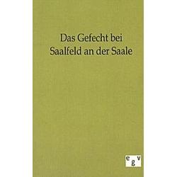 Das Gefecht bei Saalfeld an der Saale - Buch