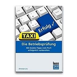 Die Betriebsprüfung. Christian Linz  - Buch