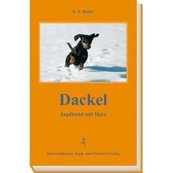 Dackel: Buch von E. F. Bauer