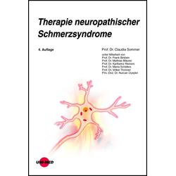 Therapie neuropathischer Schmerzsyndrome: eBook von Claudia Sommer