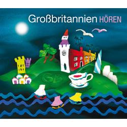 Großbritannien hören - Das Großbritannien-Hörbuch als Hörbuch CD von Corinna Hesse/ Roswitha Rösch/ Simon McDonald