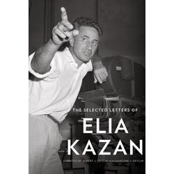 The Selected Letters of Elia Kazan: eBook von Elia Kazan
