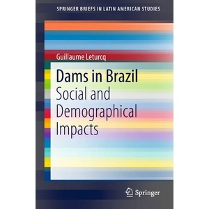 Dams in Brazil Social and Demographical Impacts