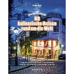 Über den Tellerrand - 52 kulinarische Reisen rund um die Welt (Lonely Planet) als Buch von