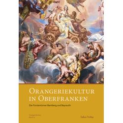 Orangeriekultur in Oberfranken als Buch von