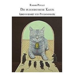 Die buddhistische Katze. Rainer Poulet  - Buch