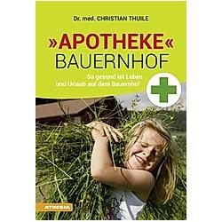 """Apotheke"""" Bauernhof"""