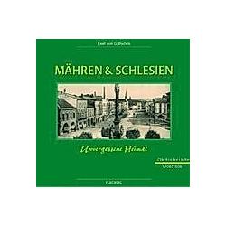 Mähren & Schlesien. Josef von Golitschek  - Buch