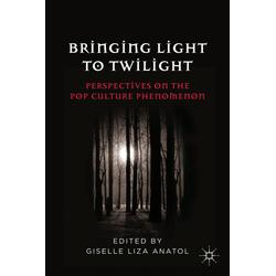 Bringing Light to Twilight als Buch von