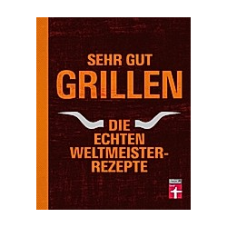 Sehr gut grillen. TB & The BBQ-Scouts  - Buch