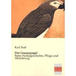 Der Graupapagei als Buch von Karl Ruß