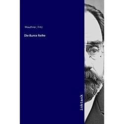 Die Bunte Reihe. Fritz Mauthner  - Buch