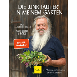 Die Unkräuter in meinem Garten: Buch von Wolf-Dieter Storl