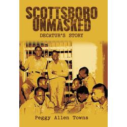 Scottsboro Unmasked als Buch von Peggy Allen Towns