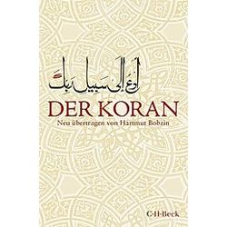 Der Koran  Übersetzung Hartmut Bobzin. Hartmut Bobzin  - Buch