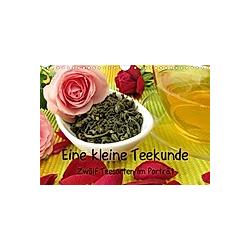 Eine kleine Teekunde - Zwölf Teesorten im Porträt (Wandkalender 2021 DIN A4 quer)
