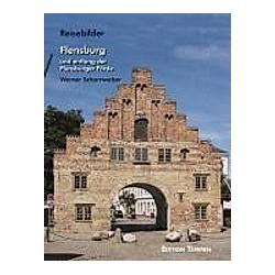 Flensburg und entlang der Flensburger Förde. Werner Scharnweber  - Buch