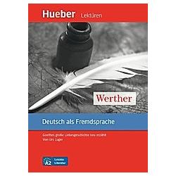 Werther. Urs Luger  - Buch