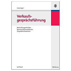 Verkaufsgesprächsführung. Uwe Jäger  - Buch