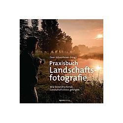 Praxisbuch Landschaftsfotografie - Buch
