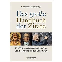 Das große Handbuch der Zitate
