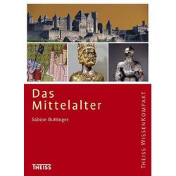 Das Mittelalter als Buch von Sabine Buttinger
