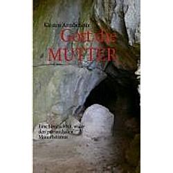 Gott die MUTTER. Kirsten Armbruster  - Buch