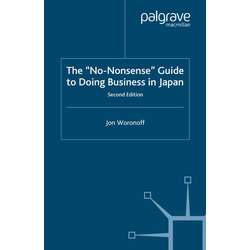 The 'No-Nonsense' Guide to Doing Business in Japan als Buch von J. Woronoff