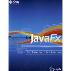 Essential JavaFX als Buch von Gail Anderson
