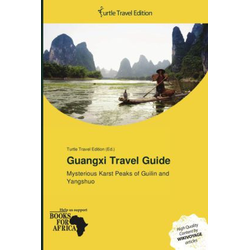 Guangxi Travel Guide als Buch von