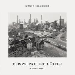 Coal Mines and Steel Mills als Buch von Bernd Becher/ Hilla Becher