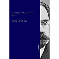 Leibnitz' Monadologie. Gottfried Wilhelm Leibniz  - Buch
