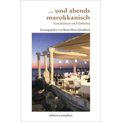 ... und abends marokkanisch: Buch von